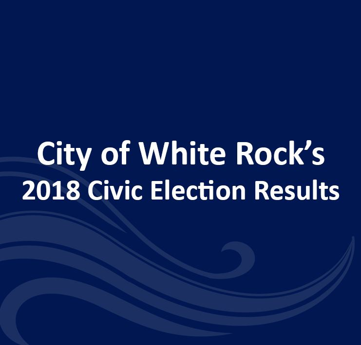 City of White Rock 2018 Civic Election Results