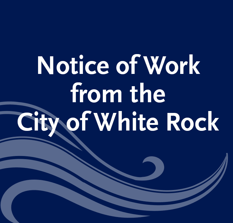 Notice-of-Work-from-the-City-of-White-Rock