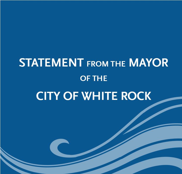 Statement from the Mayor of White Rock