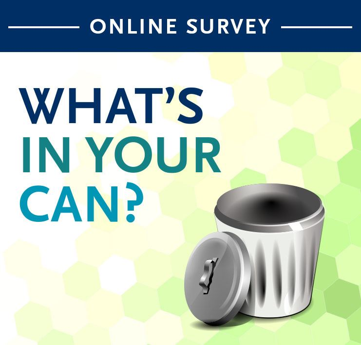 "Online survey - Solid waste management ""What's in your can"""