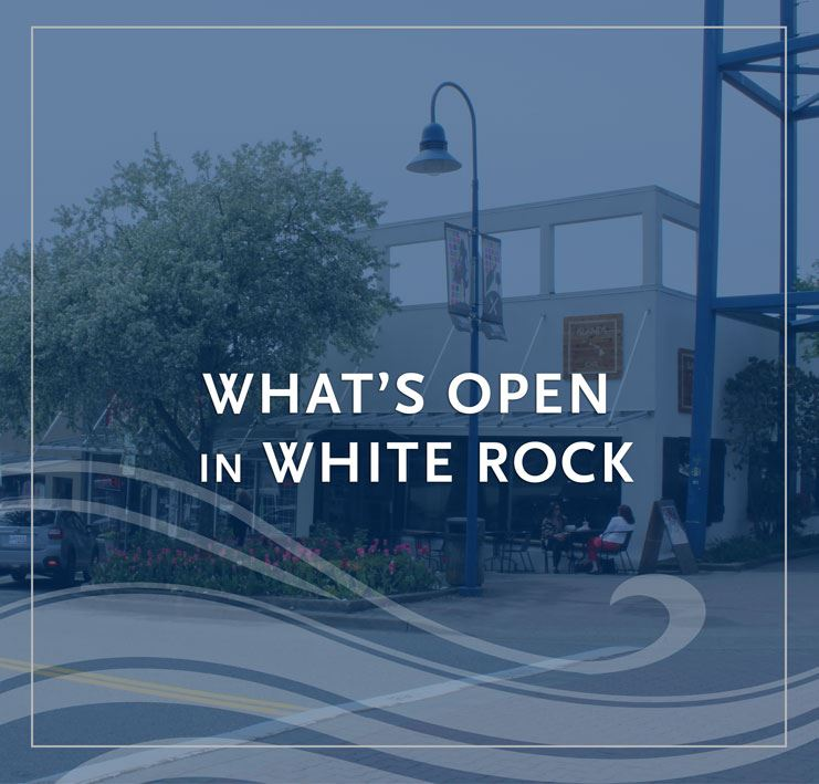 What's Open in White Rock - local business store front