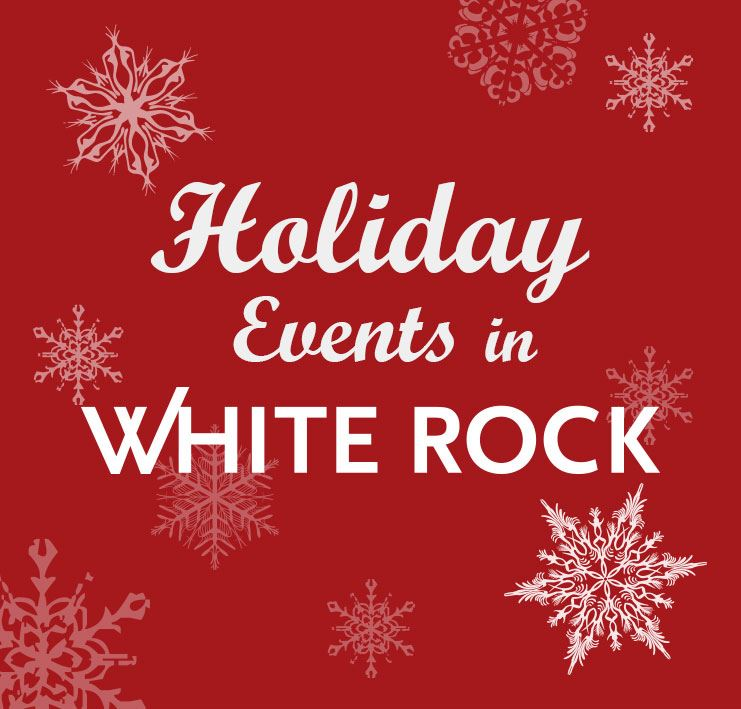 Holiday Events in White Rock