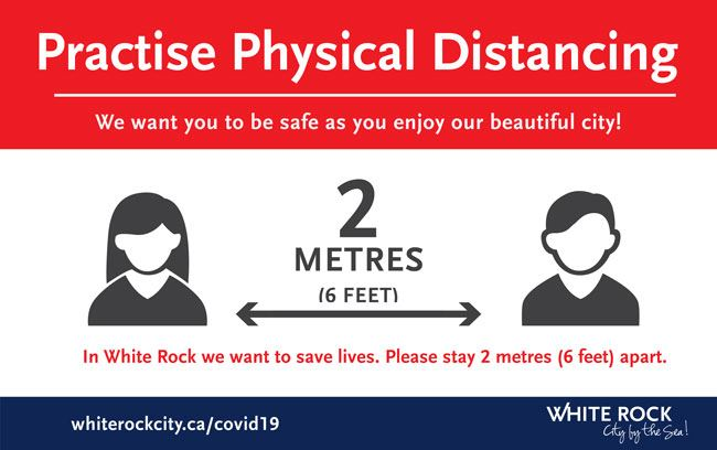 Practice Physical Distancing - Please stay 2 metres (6 feet) apart.