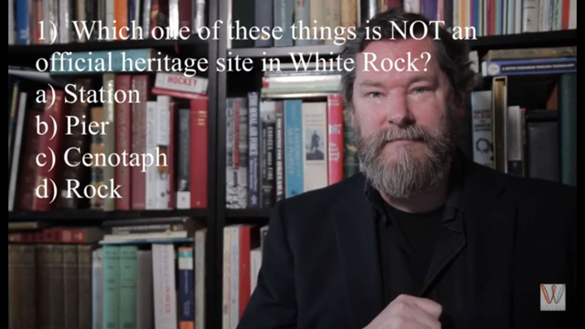 White Rock History Quiz - Hugh Ellenwood of the White Rock Museum and Archives